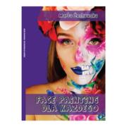 Książka dla animatorów i face painterów Face Painting dla każdego